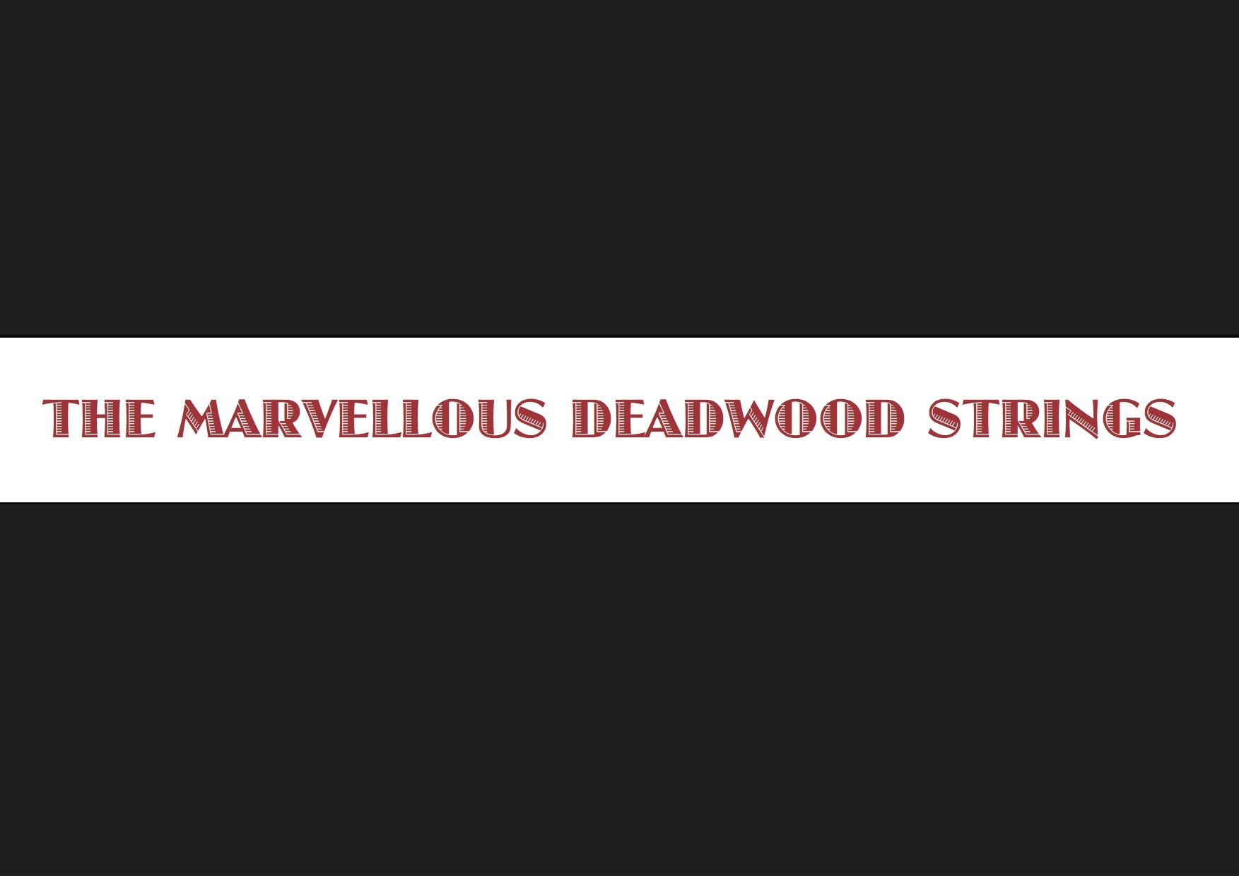 deadwood strings logo